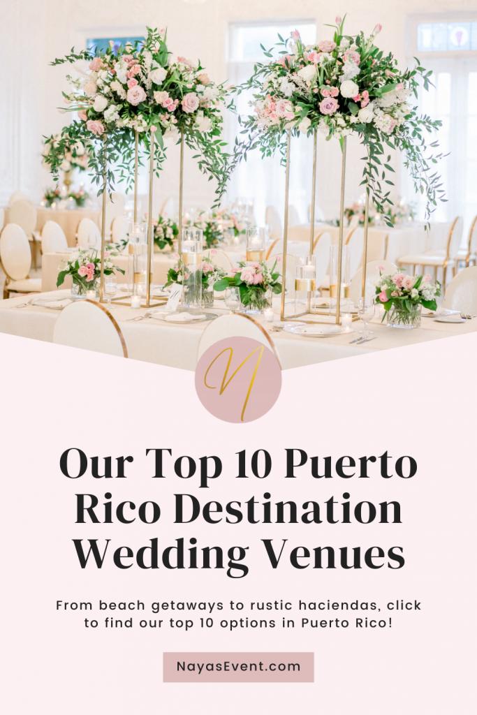 Our Top 10 Puerto Rico Destination Wedding Venues | NayasEvent.com