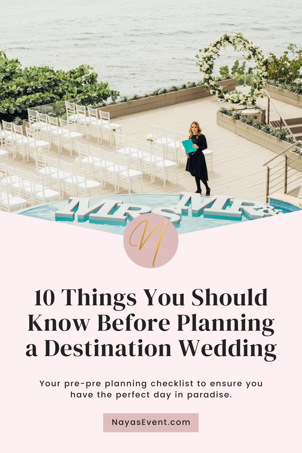 10 Things You Should Know Before Planning a Destination Wedding | NayasEvent.com